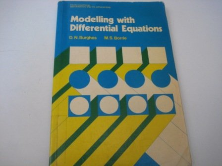 9780470271018: Modelling with differential equations (Ellis Horwood series in mathematics and its applications)
