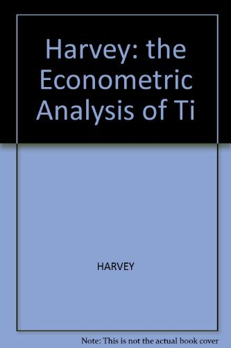 9780470271049: Harvey: the Econometric Analysis of Ti
