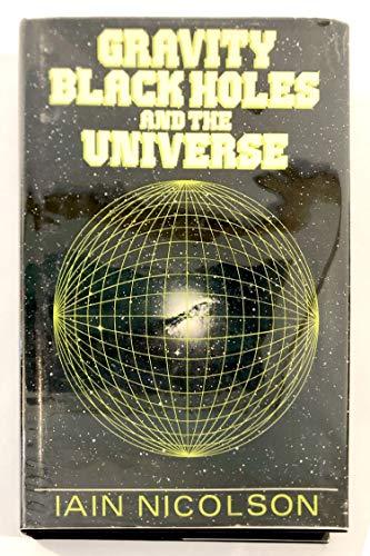 9780470271117: Gravity: Black Holes & the Universe