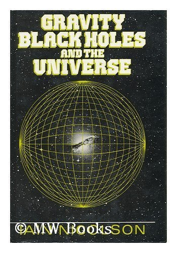 Gravity, Black Holes and the Universe