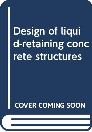 9780470271230: Design of liquid-retaining concrete structures