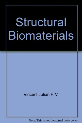 Structural biomaterials: Vincent, Julian F.