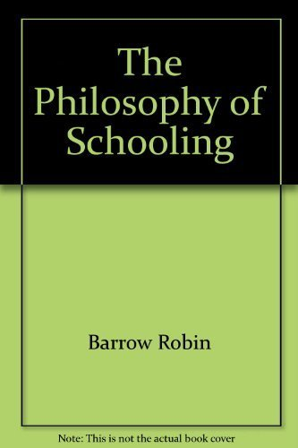 9780470271803: The philosophy of schooling