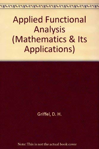 9780470271964: Applied Functional Analysis (Mathematics & Its Applications)