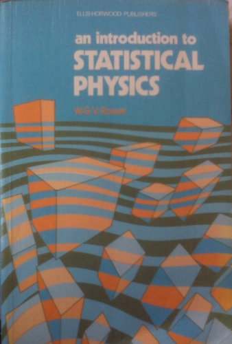 9780470272428: An Introduction to Statistical Physics (Ellis Horwood Series in Mathematics & Its Applications)