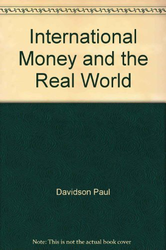International Money and the Real World: Paul Davidson
