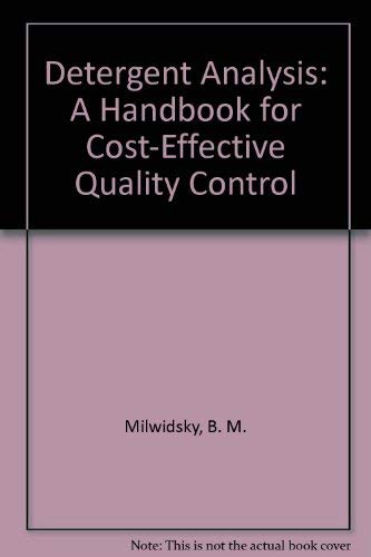 9780470272572: Detergent Analysis: A Handbook for Cost-Effective Quality Control