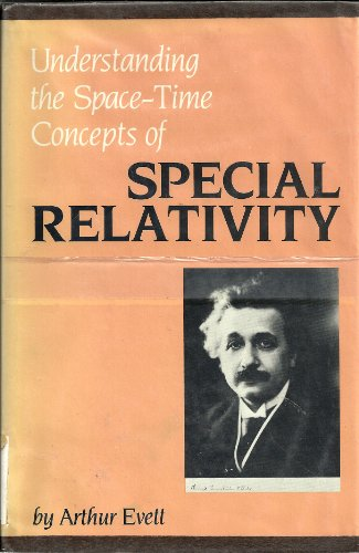 9780470273333: Understanding the Space-time Concepts of Special Relativity