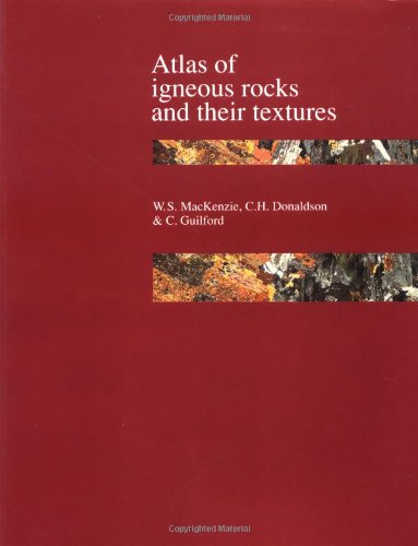 9780470273395: Atlas of Igneous Rocks and Their Textures