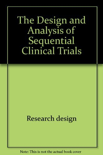 9780470273555: The Design and Analysis of Sequential Clinical Trials (Ellis Horwood Series in Mathematics and Its Applications)