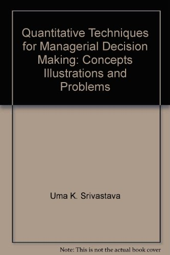 9780470273753: Quantitative techniques for managerial decision making: Concepts, illustrations, and problems