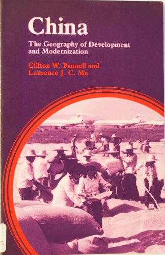 9780470273777: China: The Geography of Development and Modernization (Scripta Series in Geography)