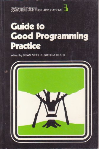 9780470274170: Guide to Good Programming Practice (Computers and Their Applications)
