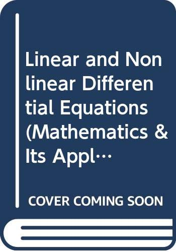 9780470274200: Linear and Nonlinear Differential Equations (Mathematics & Its Applications (Unnumbered Paperback))