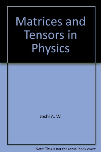9780470274262: Matrices and Tensors in Physics. Second Edition