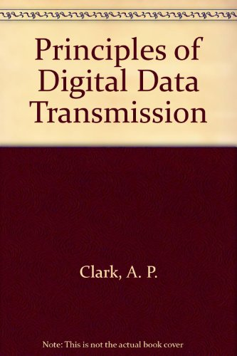 9780470274583: Principles of Digital Data Transmission