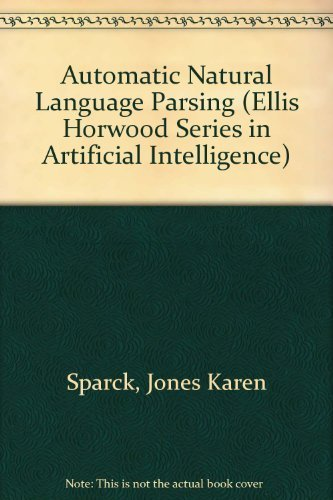 9780470274606: Automatic Natural Language Parsing (Ellis Horwood Series in Artificial Intelligence)
