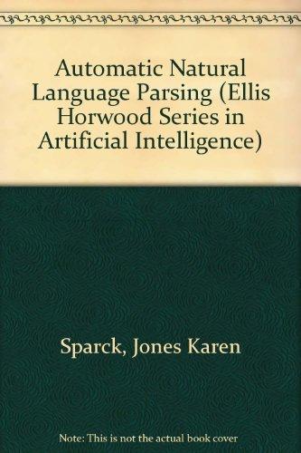 9780470274606: Automatic Natural Language Parsing (Ellis Horwood Series in Artificial Intelligence)