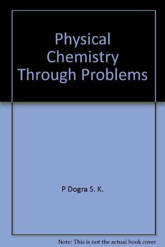 9780470274910: Physical chemistry through problems