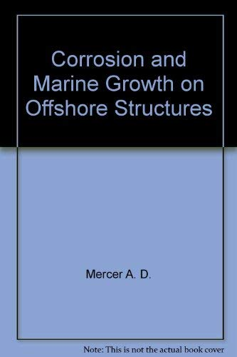 9780470275061: Corrosion and Marine Growth on Offshore Structures