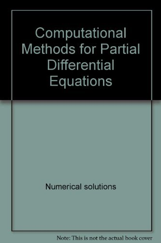9780470275115: Computational methods for partial differential equations (Ellis Horwood series in mathematics and its applications)