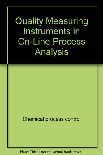 Quality Measuring Instruments in On-Line Process Analysis: Huskins, DJ
