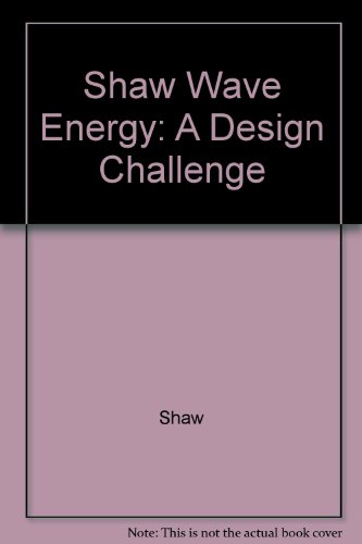 9780470275399: Shaw Wave Energy: A Design Challenge
