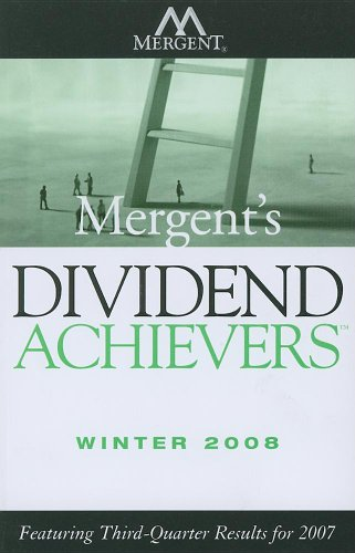 Mergent's Dividend Achievers Winter 2008: Featuring Third-Quarter Results for 2007 (0470275502) by DIV