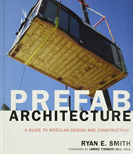 9780470275610: Prefab Architecture: A Guide to Modular Design and Construction