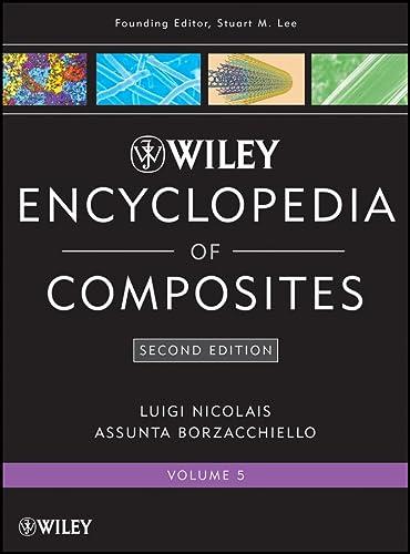 9780470275696: Wiley Encyclopedia of Composites: v. 5 (Lee: Enc. of Composites)
