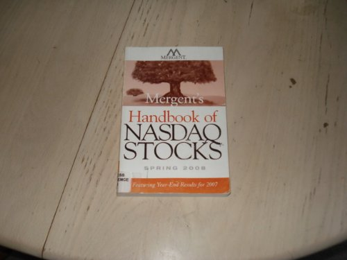 Mergent's Handbook of NASDAQ Stocks Spring 2008: Featuring Year-End Results for 2007 (0470275758) by NAS