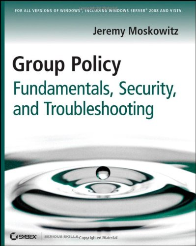 9780470275894: Group Policy: Fundamentals, Security, and Troubleshooting