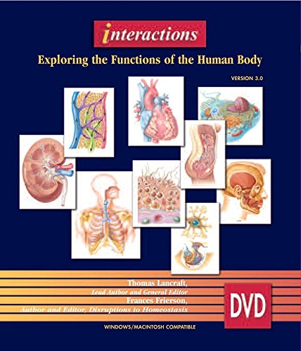 Interactions: Exploring the Functions of the HumanBody,: Thomas Lancraft, Frances