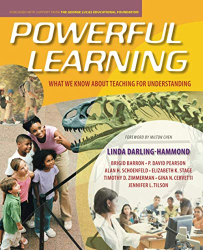 Powerful Learning: What We Know About Teaching for Understanding (0470276673) by Darling-Hammond, Linda; Barron, Brigid; Pearson, P. David; Schoenfeld, Alan H.; Stage, Elizabeth K.; Zimmerman, Timothy D.; Cervetti, Gina N.;...