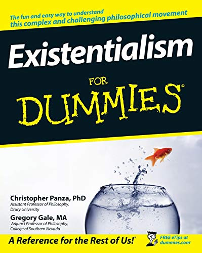 9780470276990: Existentialism For Dummies