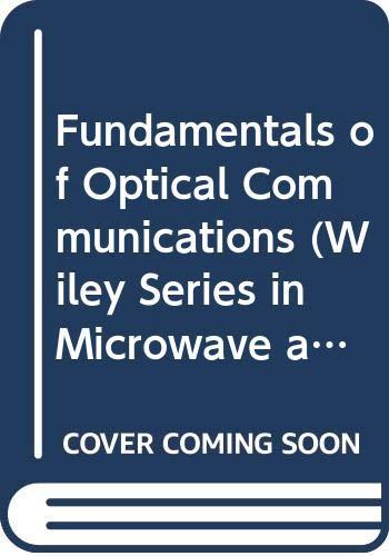 9780470277126: Fundamentals of Optical Communications