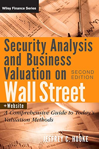 9780470277348: Security Analysis and Business Valuation on Wall Street, + Companion Web Site: A Comprehensive Guide to Today's Valuation Methods