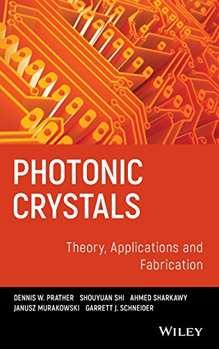 9780470278031: Photonic Crystals, Theory, Applications and Fabrication (Wiley Series in Pure and Applied Optics)