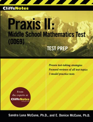 CliffsNotes Praxis II: Middle School Mathematics Test  Test Prep )