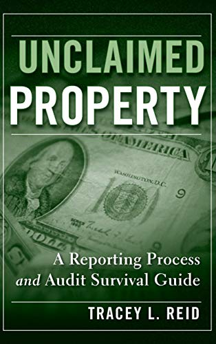 9780470278246: Unclaimed Property: A Reporting Process and Audit Survival Guide