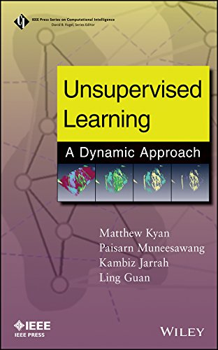 9780470278338: Unsupervised Learning: A Dynamic Approach (IEEE Press Series on Computational Intelligence)