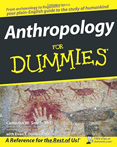 9780470279663: Anthropology for Dummies