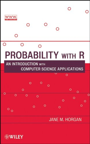 9780470280737: Probability with R: An Introduction with Computer Science Applications
