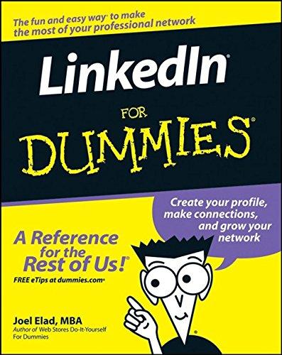 LinkedIn For Dummies (For Dummies (Computer/Tech)): Joel Elad