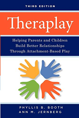9780470281666: Theraplay: Helping Parents and Children Build Better Relationships Through Attachment-Based Play