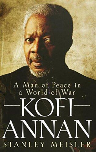 9780470281697: Kofi Annan: A Man of Peace in a World of War