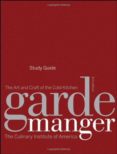 9780470282267: Garde Manger, Study Guide: The Art and Craft of the Cold Kitchen