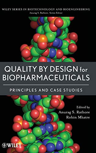 9780470282335: Quality by Design for Biopharmaceuticals: Principles and Case Studies