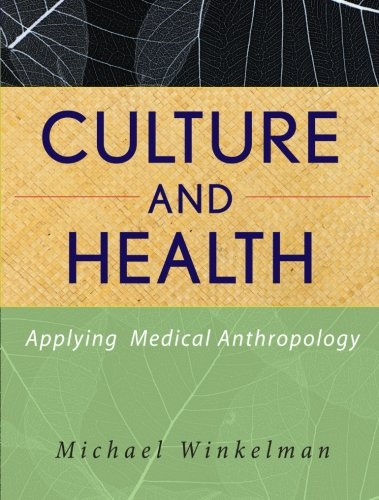 9780470283554: Culture and Health: Applying Medical Anthropology