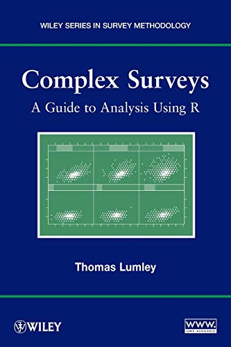 9780470284308: Complex Surveys: A Guide to Analysis Using R